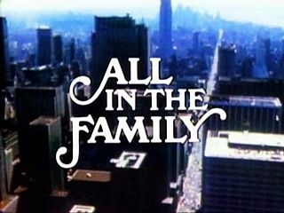 1970s comedies - All in the Family