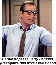 Bernie Kopel in another sitcom