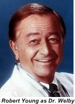 Robert Young as Dr. Marcus Welby