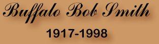 Buffalo Bob Smith - Howdy Doody